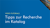 Tutorial Katalogrecherche